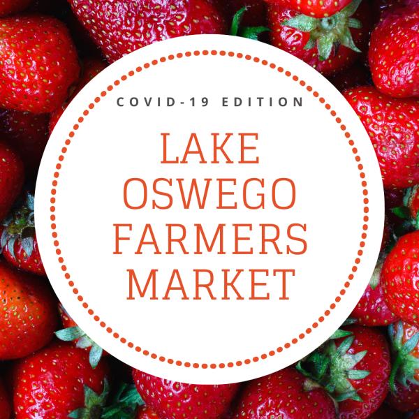 Lake Oswego Farmers Market | City of Lake Oswego